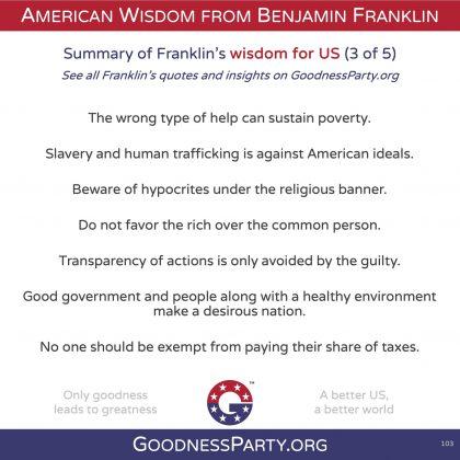 Goodness Party Benjamin Franklin wisdom for us 3 of 5