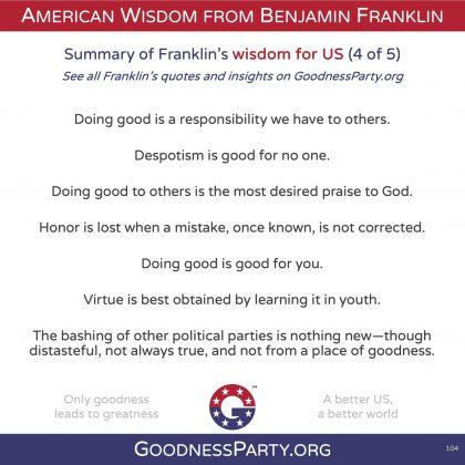 Goodness Party Benjamin Franklin wisdom for us 4 of 5