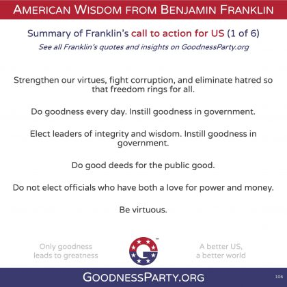 Goodness Party Benjamin Franklin call to action 1 of 6