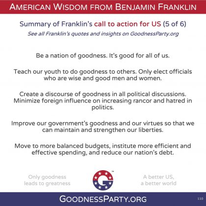 Goodness Party Benjamin Franklin call to action 5 of 6